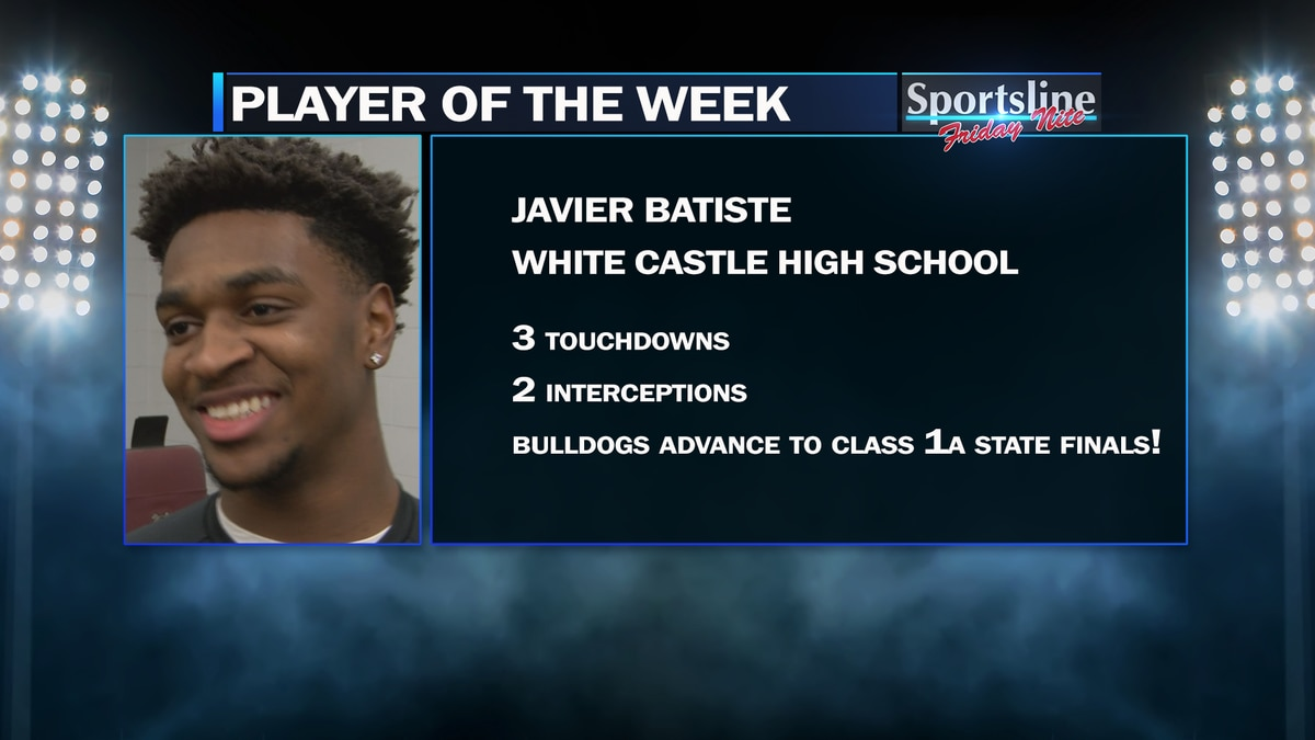 White Castle quarterback and strong safety Javier Batiste is the Sportsline Player of the Week...