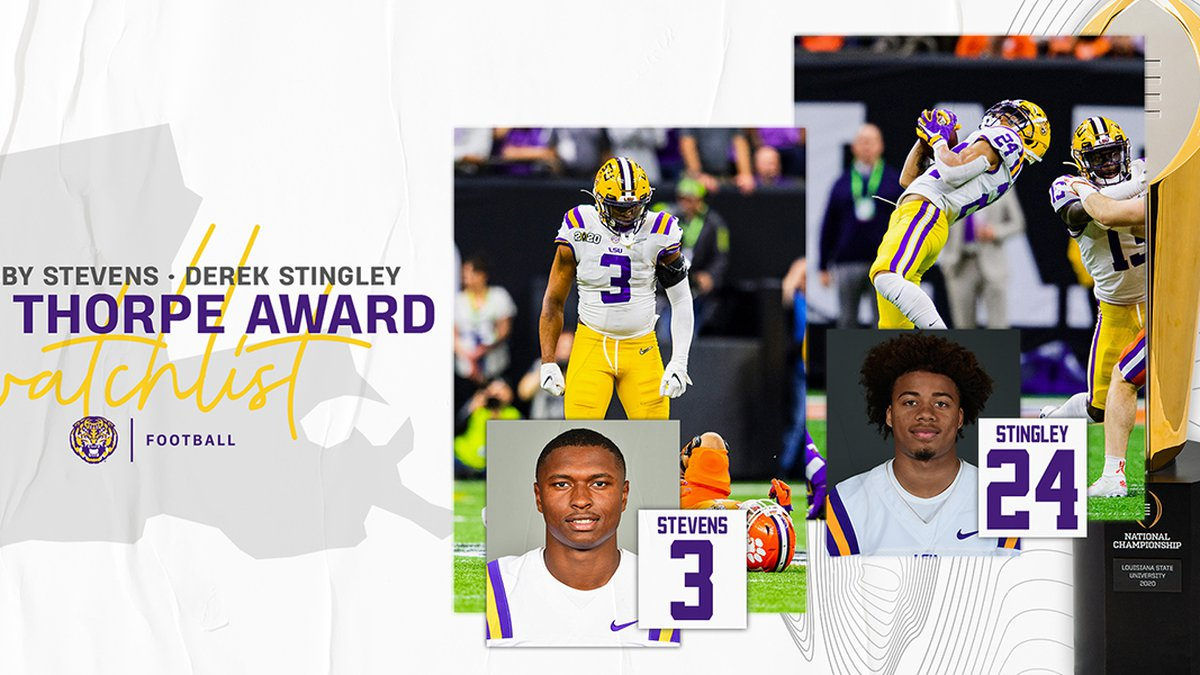 LSU safety JaCoby Stevens and cornerback Derek Stingley Jr. have been named to the Thorpe Award...