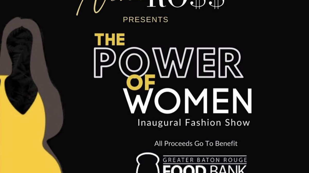 Power of Women Fashion Show will be held at The Shaw Center on May 28, 2021 at 8:28 p.m.