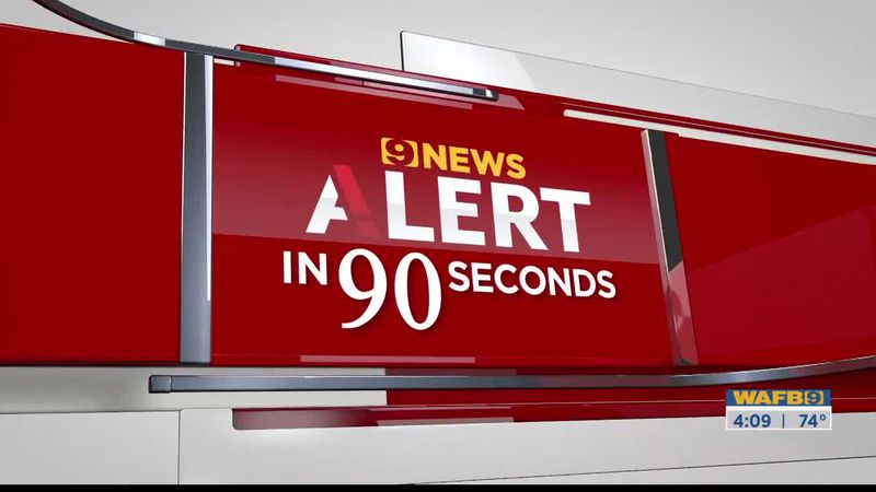 9News at 4 Mon. May 17, 2021 Alerts in 90 seconds