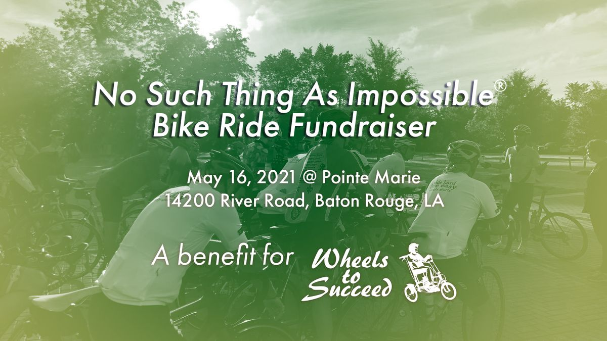McMains Children's Developmental Presents No Such Thing As Impossible Bike Ride Fundraiser