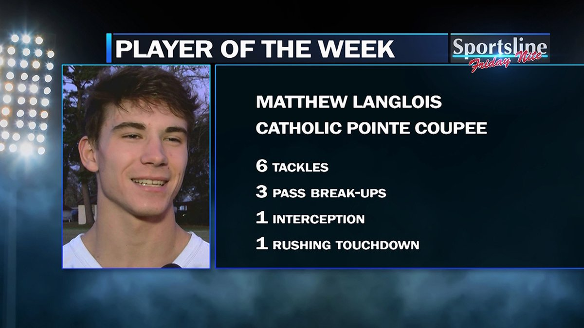 Matthew Langlois of Catholic Pointe Coupee is the Sportsline Player of the Week for the third...