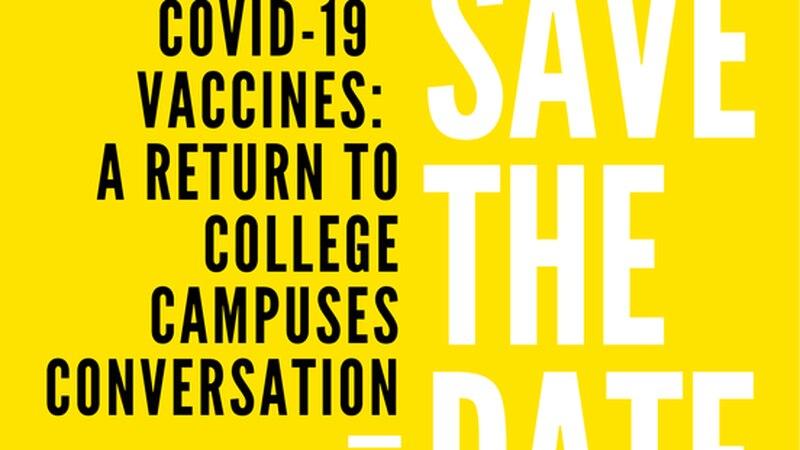 COVID-19 vaccine: Return to college conversation