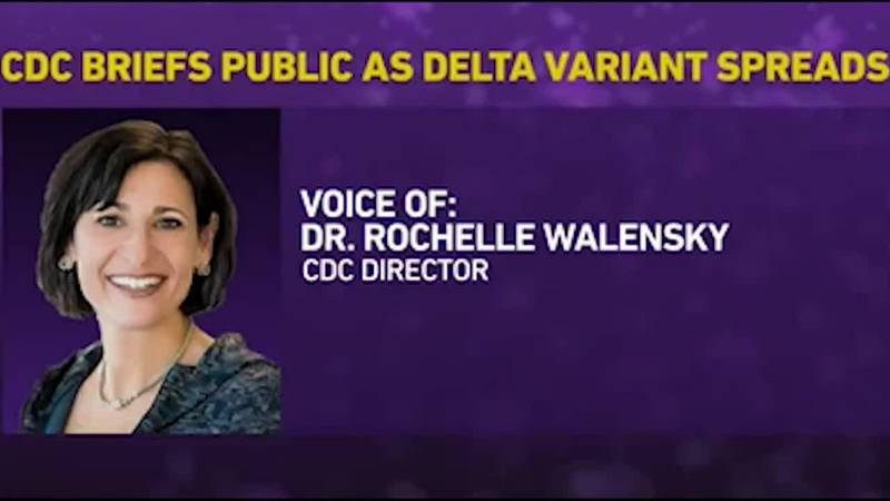 Even fully vaccinated people can be infected with and spread the delta variant, CDC director...