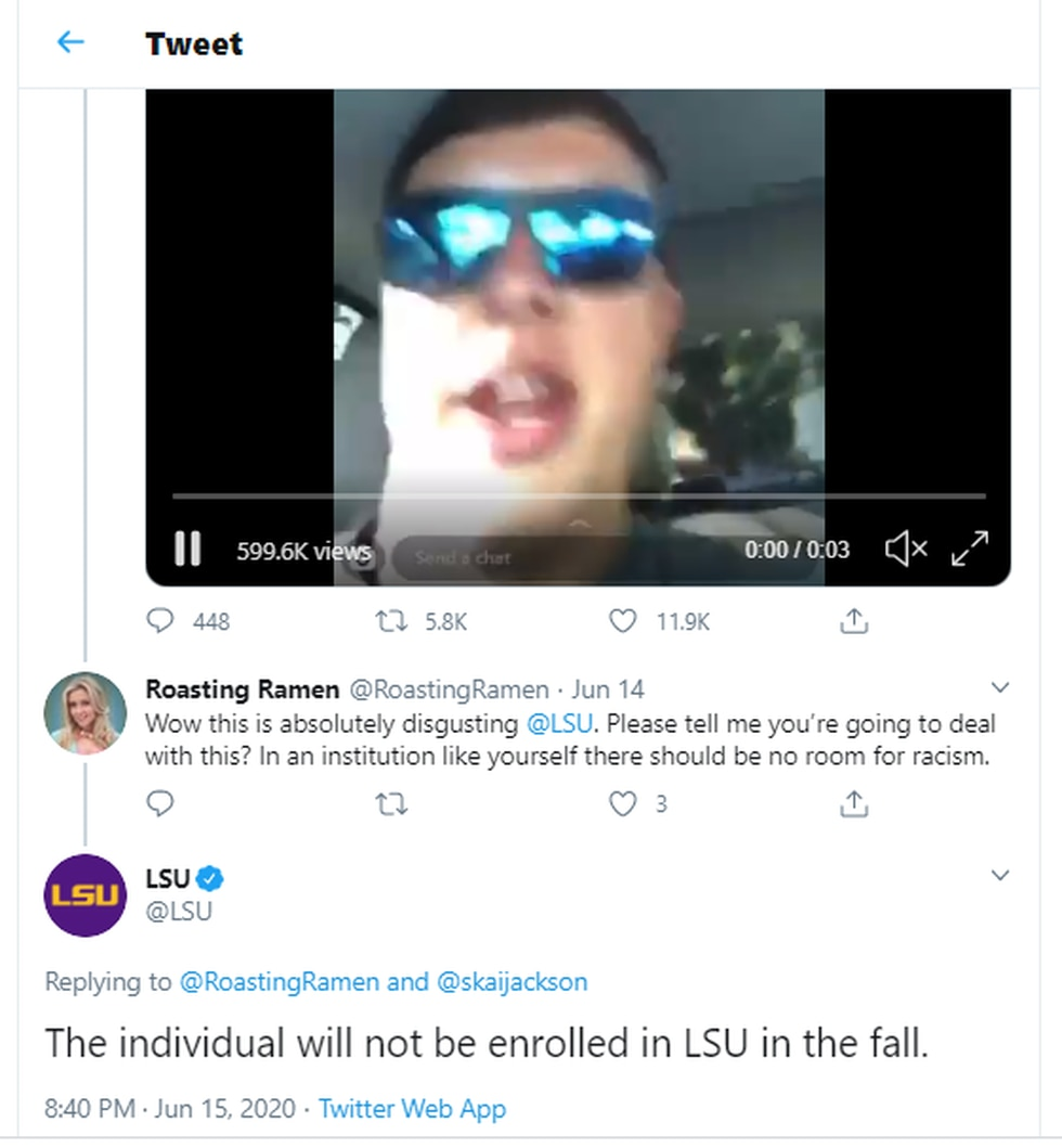 LSU tweeted Monday, June 15 that the student will not be enrolled at the university in the fall.