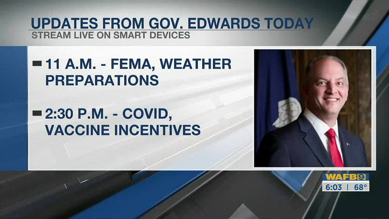 Gov. John Bel Edwards to give two updates today