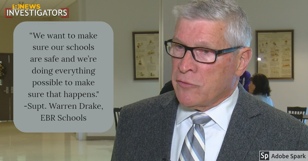 Warren Drake, EBRPSS superintendent, says they are working tirelessly to ensure area schools...